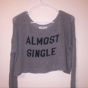 """""""Almost Single"""" cropped sweater 